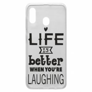 Etui na Samsung A30 Life is butter when you're laughing