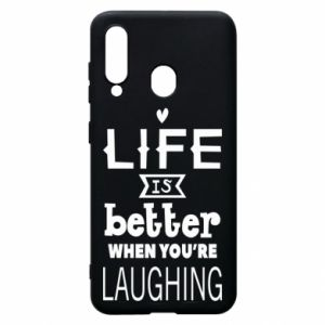 Etui na Samsung A60 Life is butter when you're laughing