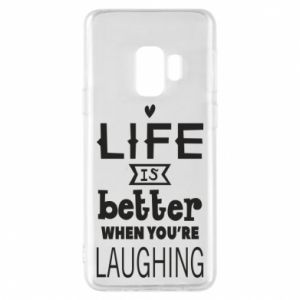 Etui na Samsung S9 Life is butter when you're laughing