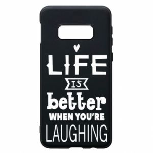 Etui na Samsung S10e Life is butter when you're laughing