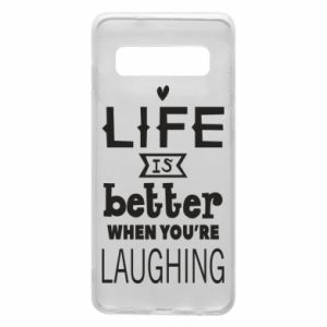 Etui na Samsung S10 Life is butter when you're laughing