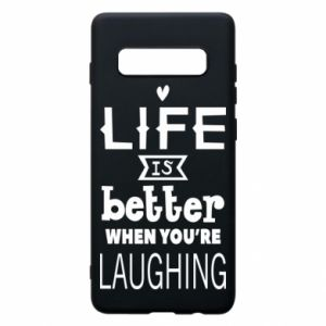 Etui na Samsung S10+ Life is butter when you're laughing
