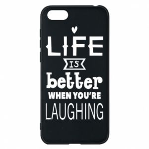 Etui na Huawei Y5 2018 Life is butter when you're laughing