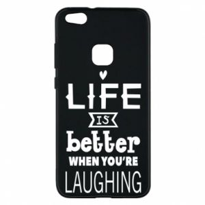 Huawei P10 Lite Case Life is butter when you're laughing