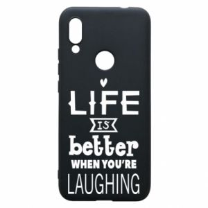 Etui na Xiaomi Redmi 7 Life is butter when you're laughing