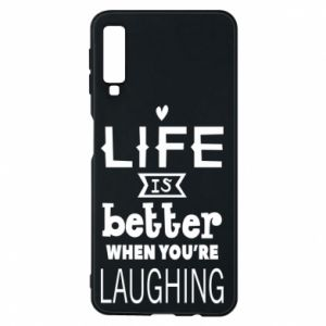 Etui na Samsung A7 2018 Life is butter when you're laughing