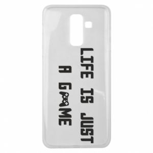 Samsung J8 2018 Case Life is just a game
