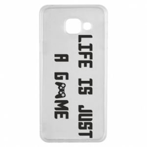 Samsung A3 2016 Case Life is just a game