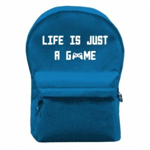 Backpack with front pocket Life is just a game