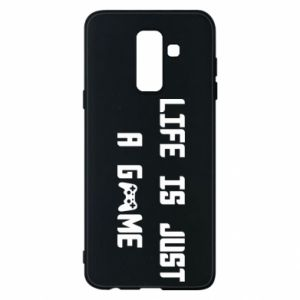Phone case for Samsung A6+ 2018 Life is just a game