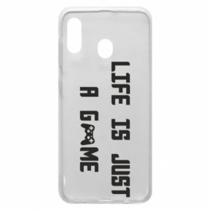 Phone case for Samsung A30 Life is just a game