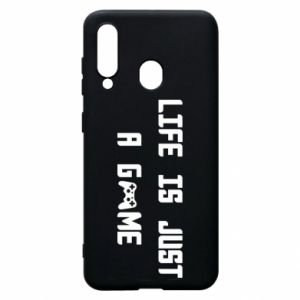 Phone case for Samsung A60 Life is just a game