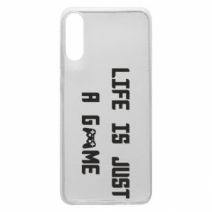 Phone case for Samsung A70 Life is just a game