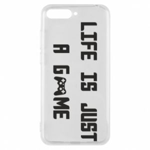 Phone case for Huawei Y6 2018 Life is just a game