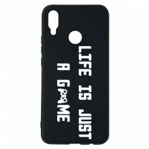 Phone case for Huawei P Smart Plus Life is just a game