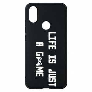 Phone case for Xiaomi Mi A2 Life is just a game