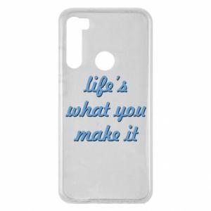 Etui na Xiaomi Redmi Note 8 Life's what you make it