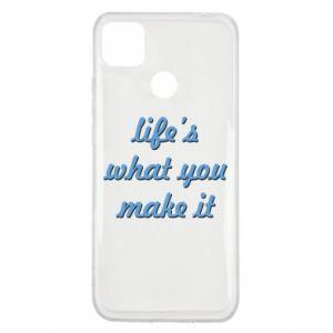 Etui na Xiaomi Redmi 9c Life's what you make it