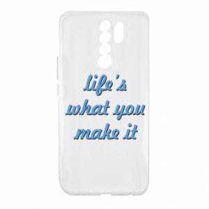 Etui na Xiaomi Redmi 9 Life's what you make it