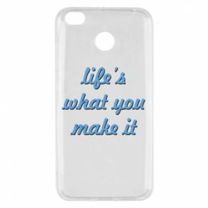 Etui na Xiaomi Redmi 4X Life's what you make it