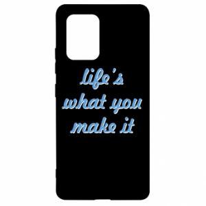 Etui na Samsung S10 Lite Life's what you make it