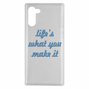 Etui na Samsung Note 10 Life's what you make it