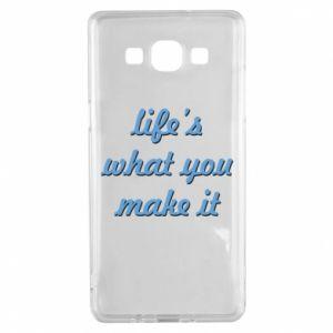 Etui na Samsung A5 2015 Life's what you make it