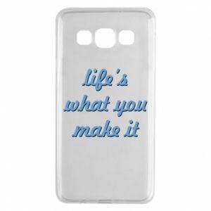 Etui na Samsung A3 2015 Life's what you make it