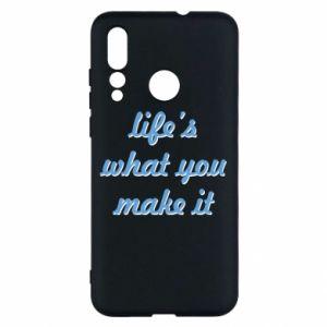 Etui na Huawei Nova 4 Life's what you make it
