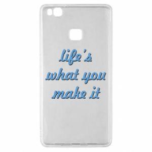 Etui na Huawei P9 Lite Life's what you make it