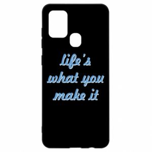 Etui na Samsung A21s Life's what you make it