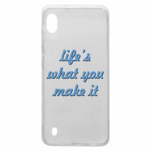 Etui na Samsung A10 Life's what you make it