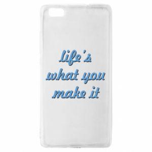 Etui na Huawei P 8 Lite Life's what you make it