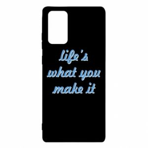Etui na Samsung Note 20 Life's what you make it