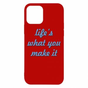 Etui na iPhone 12/12 Pro Life's what you make it