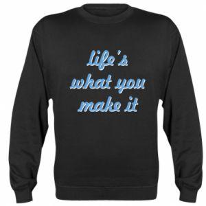 Bluza (raglan) Life's what you make it