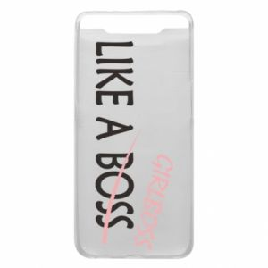 Phone case for Samsung A80 Like a boss