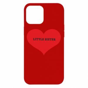Etui na iPhone 12 Pro Max Little sister, napis w sercu