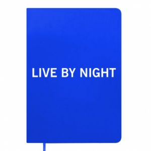 Notes Live by night