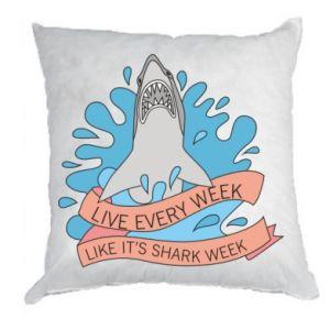 Poduszka Live every week like it's shark week