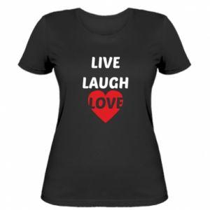 Damska koszulka Live laugh love