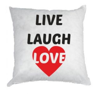 Poduszka Live laugh love