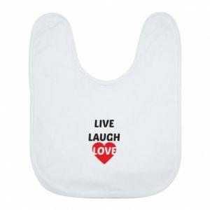 Śliniak Live laugh love