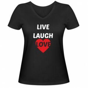 Damska koszulka V-neck Live laugh love