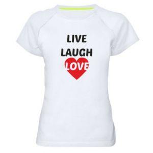 Damska koszulka sportowa Live laugh love