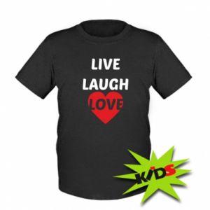 Dziecięcy T-shirt Live laugh love