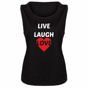 Damska koszulka bez rękawów Live laugh love