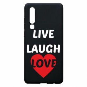 Etui na Huawei P30 Live laugh love