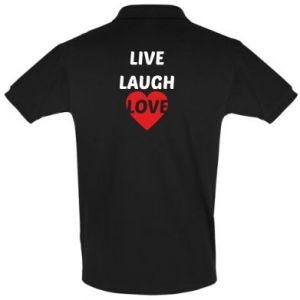 Koszulka Polo Live laugh love