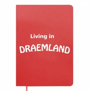 Notes Living in Draemland
